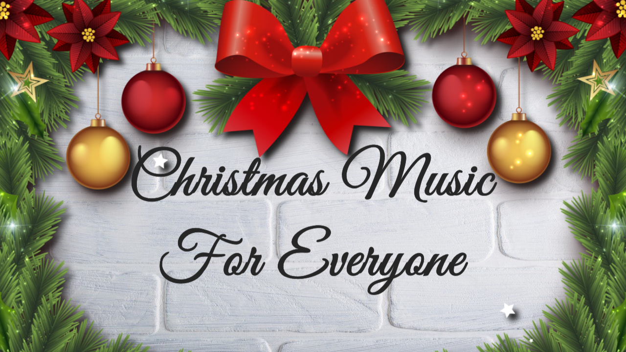 All I Want for Christmas - Music For Everyone